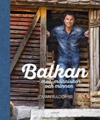 Balkan : mat, människor och minnen