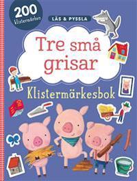 Tre små grisar - klistermärkesbok