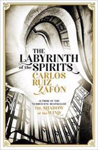 Labyrinth of the spirits - from the bestselling author of the shadow of the