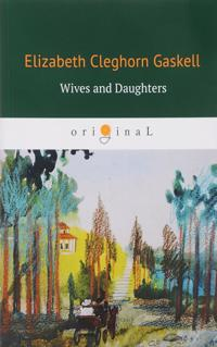 Wives and Daughters/Zheny i docheri