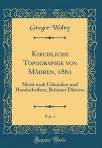 Kirchliche Topographie von Mähren, 1861, Vol. 4