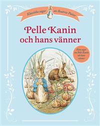 Pelle Kanin och hans vänner