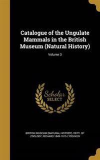 CATALOGUE OF THE UNGULATE MAMM