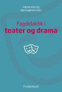 Fagdidaktik i teater og drama