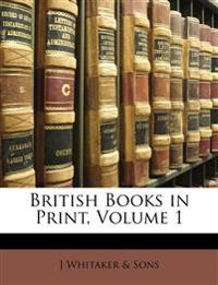 British Books in Print, Volume 1