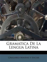 Gramatica De La Lengua Latina