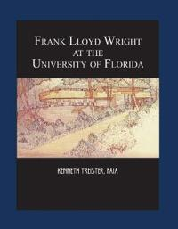 Frank Lloyd Wright at the University of Florida