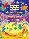555 roliga klistermärken : rymdvarelser
