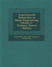 Experimental Researches in Steam Engineering, Volume 2