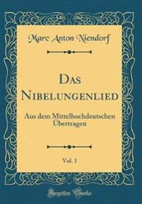 Das Nibelungenlied, Vol. 1