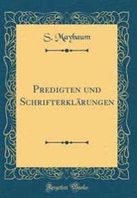 Predigten Und Schrifterklarungen (Classic Reprint)