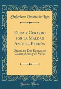 Elisa y Gerardo Por La Maldad Ante El Perd�n
