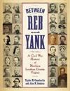 Between Reb and Yank