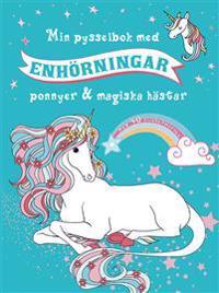 Min pysselbok med enhörningar, ponnyer & magiska hästar
