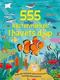 555 roliga klistermärken : i havets djup