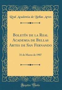 Bolet�n de la Real Academia de Bellas Artes de San Fernando