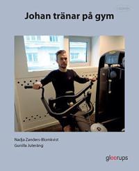 Läsglädje Johan tränar på gym