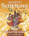 Amazing Scriptures: A Book of Mormon Adventure of Comics and Mazes
