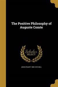 POSITIVE PHILOSOPHY OF AUGUSTE