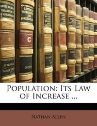 Population: Its Law of Increase ...