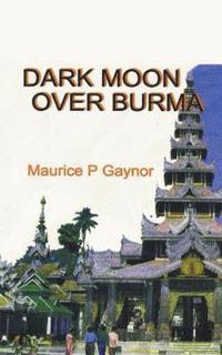 Dark Moon over Burma