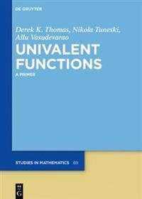 Univalent Functions: A Primer