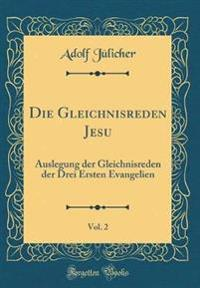 Die Gleichnisreden Jesu, Vol. 2