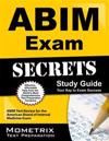 Abim Exam Secrets Study Guide: Abim Test Review for the American Board of Internal Medicine Exam