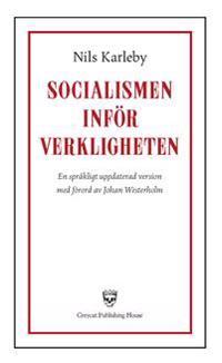 Socialismen inför verkligheten : studier över socialdemokratisk åskådning och nutidspolitik