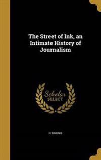 STREET OF INK AN INTIMATE HIST