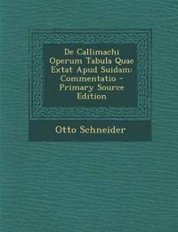 De Callimachi Operum Tabula Quae Extat Apud Suidam: Commentatio