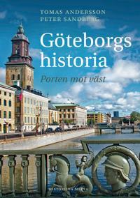 Göteborgs historia : porten mot väst