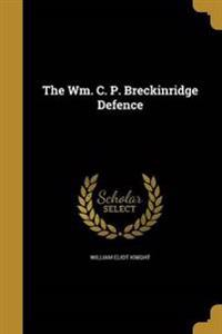 WM C P BRECKINRIDGE DEFENCE