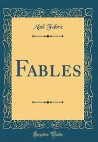 Fables (Classic Reprint)