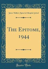The Epitome, 1944 (Classic Reprint)