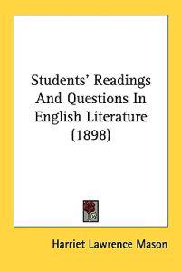 Students' Readings and Questions in English Literature
