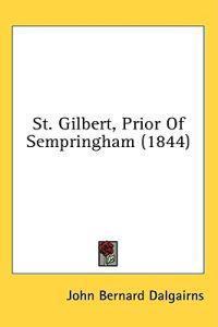 St. Gilbert, Prior Of Sempringham (1844)