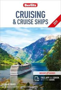 Berlitz Cruising and Cruise Ships 2019 (Berlitz Cruise Guide with free eBook)