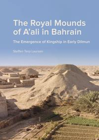 The Royal Mounds of A'ali in Bahrain