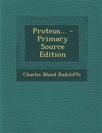 Proteus...