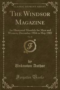 The Windsor Magazine, Vol. 21