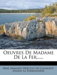 Oeuvres de Madame de La Fer......
