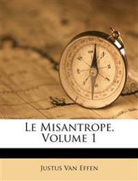Le Misantrope, Volume 1