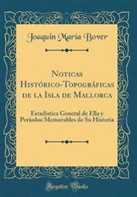 Noticas Historico-Topograficas de la Isla de Mallorca