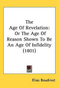 The Age of Revelation