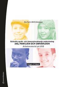 Gränslös språk- och ämnesutvecklande undervisning,Jag, familjen och omvärlden, USB