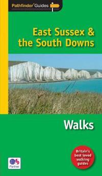 Pathfinder East Sussexthe South Downs Walks