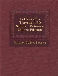Letters of a Traveller: 2D Series