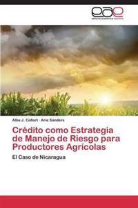 Credito Como Estrategia de Manejo de Riesgo Para Productores Agricolas