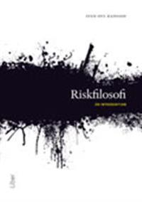 Riskfilosofi : en introduktion